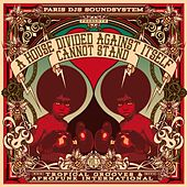 Paris Djs Soundsystem Presents: A House Divided Against Itself Cannot Stand - Tropical Grooves & Afrofunk International, Vol. 5 by Various Artists