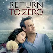 Return to Zero Soundtrack by Various Artists