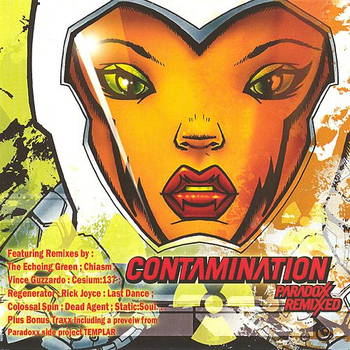 Contamination (Remixxed) by Paradoxx