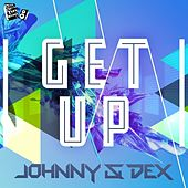 Get Up (Original Mix) by Johnny