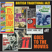 British Traditional Jazz Goes to the Movies by Various Artists