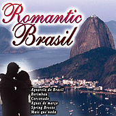 Romantic Brasil by Various Artists