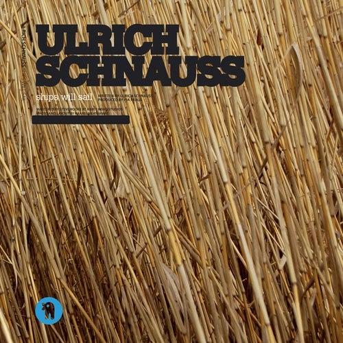 Ships Will Sail by Ulrich Schnauss