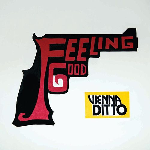 Feeling Good by Vienna Ditto