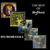The Best of Mythos Instrumentals by Mythos