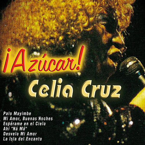 ¡Azúcar! - Celia Cruz by Celia Cruz