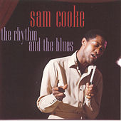 The Rhythm And The Blues by Sam Cooke