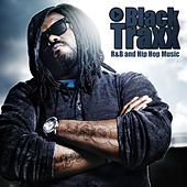 Black Traxx - R&B and Hip Hop Music by Various Artists