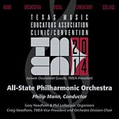 2014 Texas Music Educators Association (TMEA): All-State Philharmonic Orchestra by Texas All-State Philharmonic Orchestra