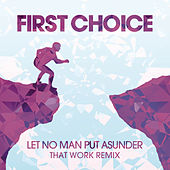 Let No Man Put Asunder by First Choice