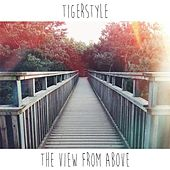 The View from Above by Tigerstyle