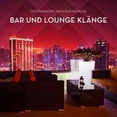 Entspannende Hintergrundmusik (Bar und Lounge Klänge) by Various Artists