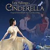 Rodgers & Hammerstein's Cinderella (Original International Tour Cast Recording) by Various Artists
