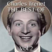 The Best of Charles Trenet, Vol. 2 by Charles Trenet