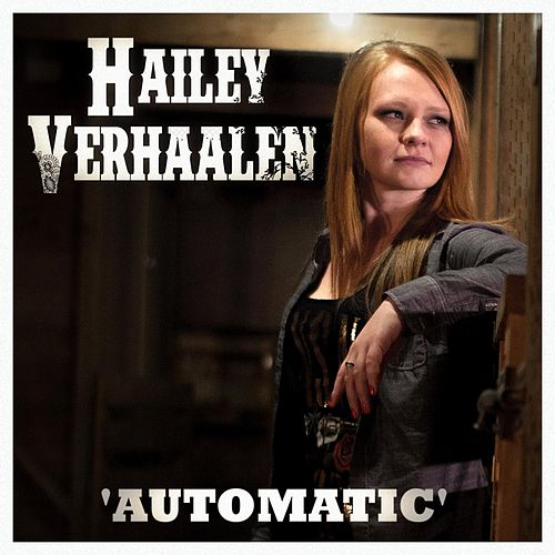 Automatic by Hailey Verhaalen