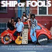 Ship of Fools (Original Soundtrack) by Stranded