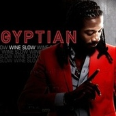 Wine Slow - EP by Gyptian