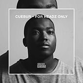 For Headz Only by Cuebur
