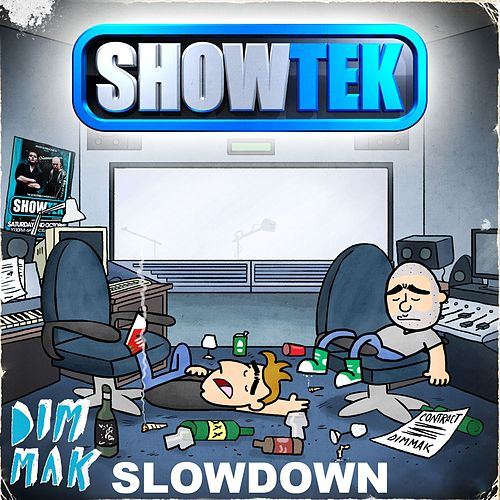 Slow Down [Mixdown Edit] by Showtek