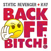 Back Off! [Mixshow Edit] by Static Revenger