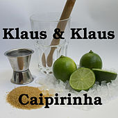 Caipirinha (WM 2014 Mix) by Klaus & Klaus