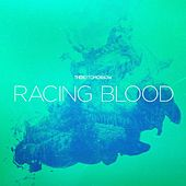 Racing Blood by There For Tomorrow