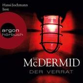 Der Verrat (Gekürzte Fassung) by Val McDermid