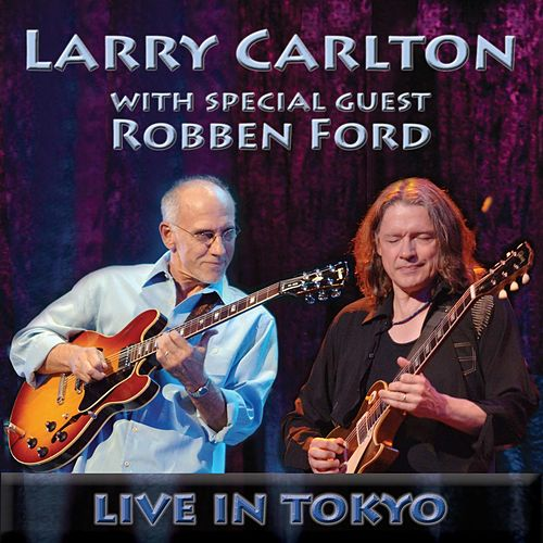 Live in Tokyo by Larry Carlton