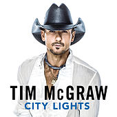 City Lights by Tim McGraw