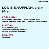 Louis Kaufman Plays Aaron Copland, Walter Piston, and Robert Russell Bennett by Various Artists