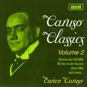 Caruso Classics - Vol. 2 by Enrico Caruso