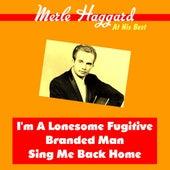 Merle Haggard at His Best by Merle Haggard