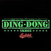 Skroz by Ding Dong