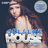 Girls Love House - House Collection, Vol. 19 by Various Artists