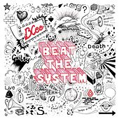 Beat the System by BCee