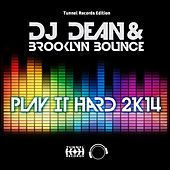 Play It Hard 2K14 by DJ Dean