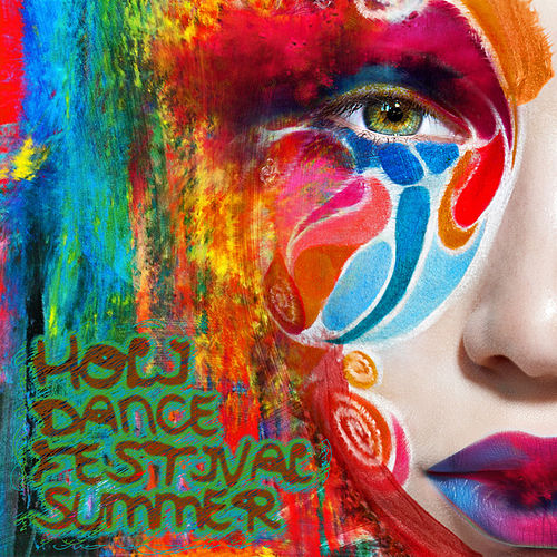 Holi Dance Festival Summer 2014 by Various Artists