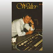 Walter by Walter