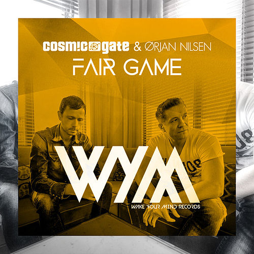 Fair Game by Cosmic Gate