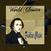 World Classics: Frédéric Chopin by Alfredo Perl