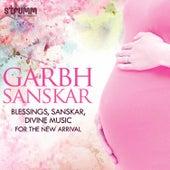 Garbh Sanskar - Blessings, Sanskar, Divine Music for the New Arrival by Various Artists