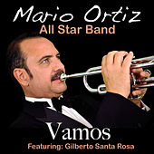 Vamos (feat. Gilberto Santa Rosa) - Single by Mario Ortiz Jr.