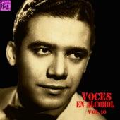 Voces en Alcohol, Vol.10 by Various Artists