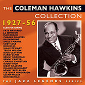 The Coleman Hawkins Collection 1927-56 by Various Artists