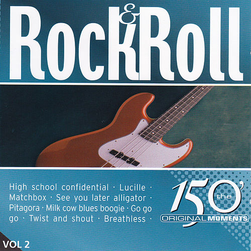 150 Original Moments Rock & Roll Vol 2 by Various Artists