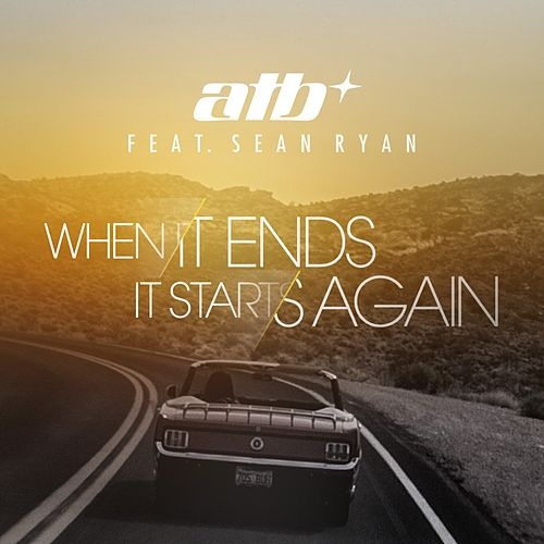 When It Ends It Starts Again by ATB