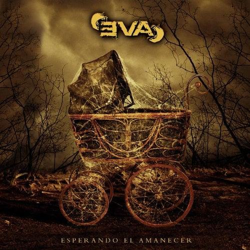 Esperando El Amanecer by EVA