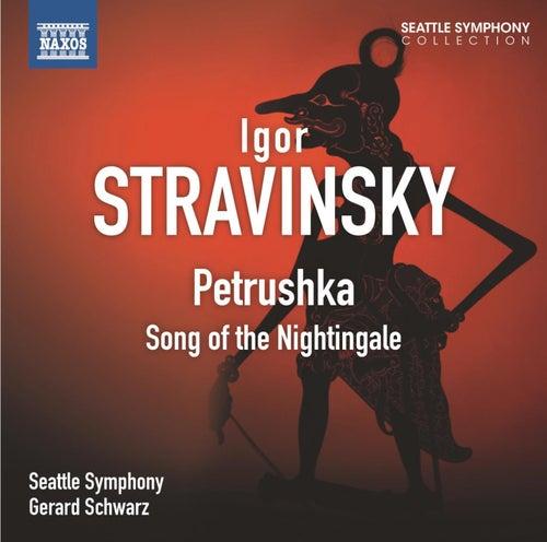 Stravinsky: Petrushka & Chant du rossignol by Seattle Symphony Orchestra