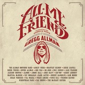 All My Friends: Celebrating The Songs & Voice Of Gregg Allman von Various Artists
