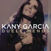 Duele Menos by Kany García